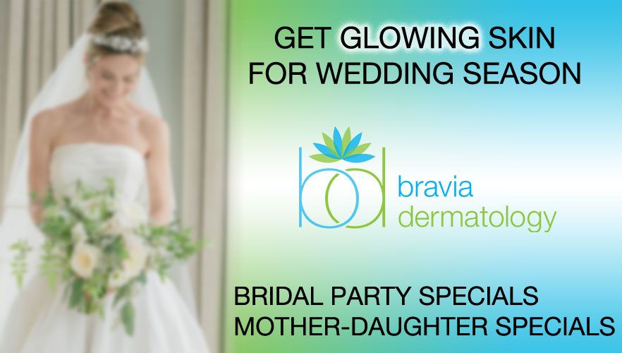 Get Glowing Skin for Wedding Season at Bravia Dermatology.