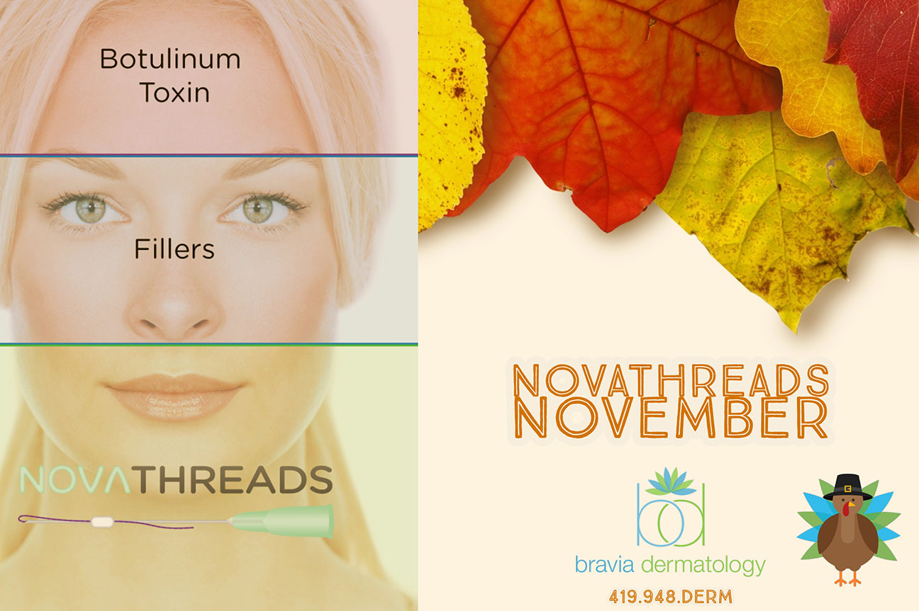Novathreads November at Bravia Deramtology