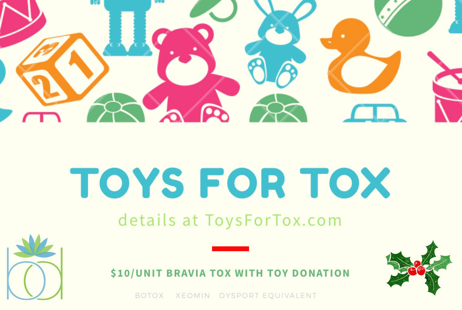 Toys for Tox at Bravia Dermatology!