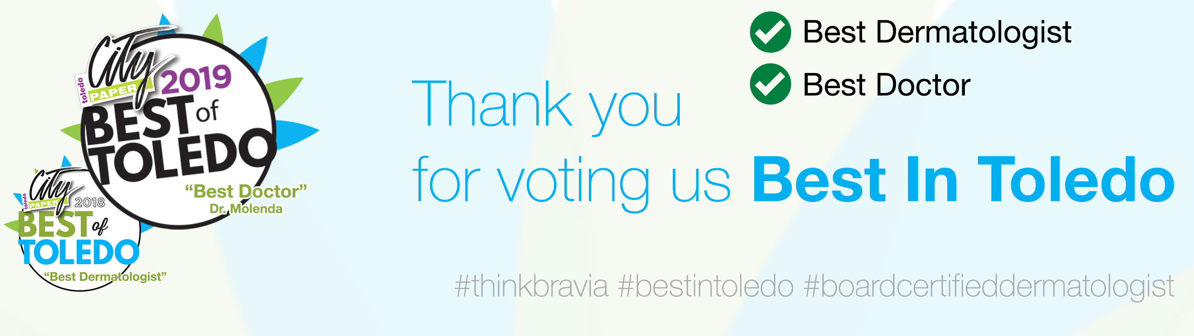 Bravia Dermatology - Voted Best Dermatologist in Toledo, Dr. Molenda Voted Best Doctor in Toledo